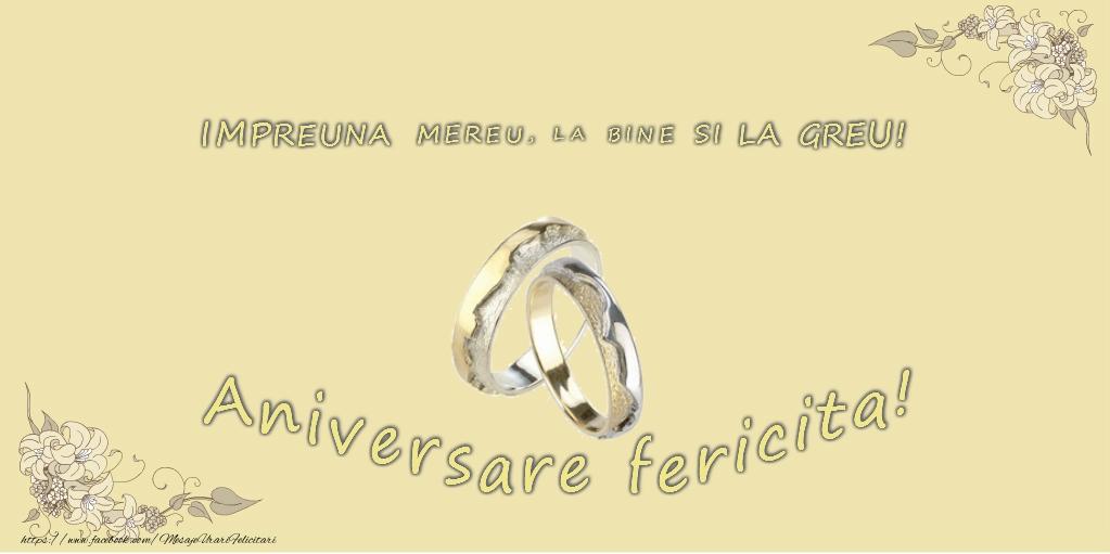 Felicitari aniversare De Casatorie - Impreuna mereu, la bine si la greu! Aniversare fericita!