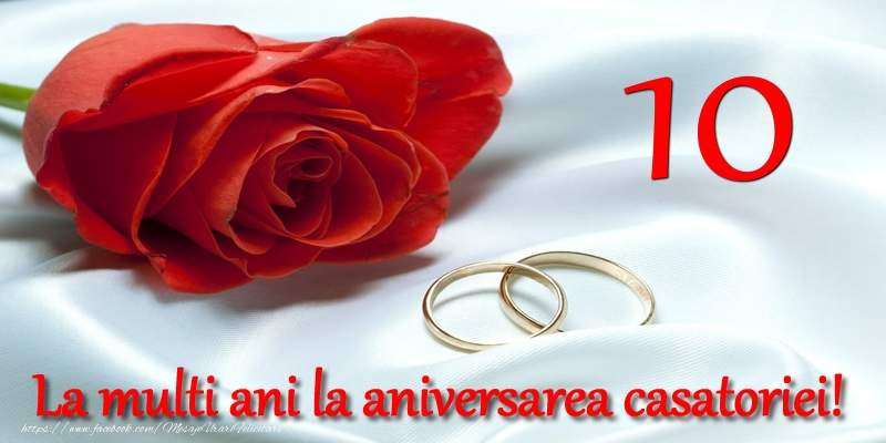 Felicitari Aniversare Casatorie 10 ani