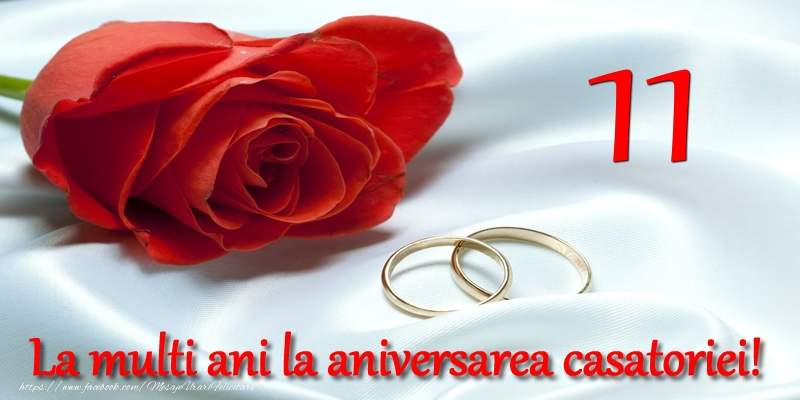Felicitari Aniversare Casatorie 11 ani