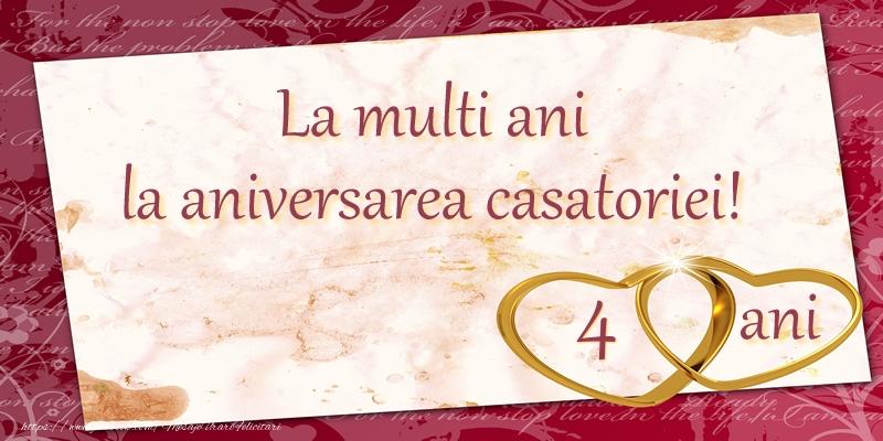 Felicitari aniversare De Casatorie - La multi ani la aniversarea casatoriei! 4 ani