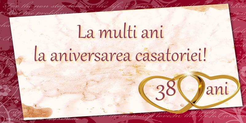 Felicitari aniversare De Casatorie - La multi ani la aniversarea casatoriei! 38 ani