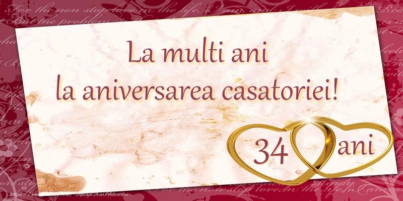 Felicitari aniversare De Casatorie - La multi ani la aniversarea casatoriei! 34 ani