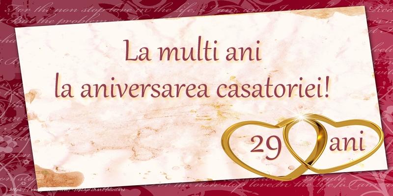 Felicitari aniversare De Casatorie - La multi ani la aniversarea casatoriei! 29 ani