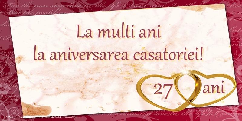 Felicitari aniversare De Casatorie - La multi ani la aniversarea casatoriei! 27 ani