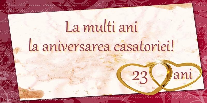 Felicitari aniversare De Casatorie - La multi ani la aniversarea casatoriei! 23 ani