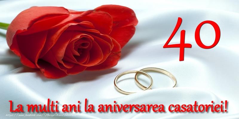 Felicitari aniversare De Casatorie - 40 ani La multi ani la aniversarea casatoriei!