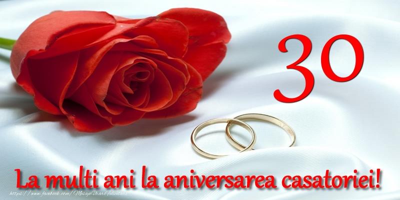 Felicitari aniversare De Casatorie - 30 ani La multi ani la aniversarea casatoriei!