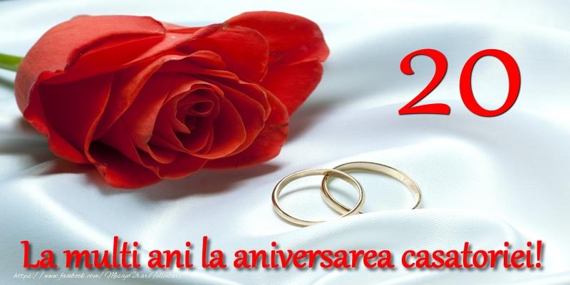 Felicitari aniversare De Casatorie - 20 ani La multi ani la aniversarea casatoriei!