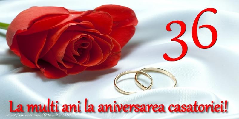 Felicitari aniversare De Casatorie - 36 ani La multi ani la aniversarea casatoriei!