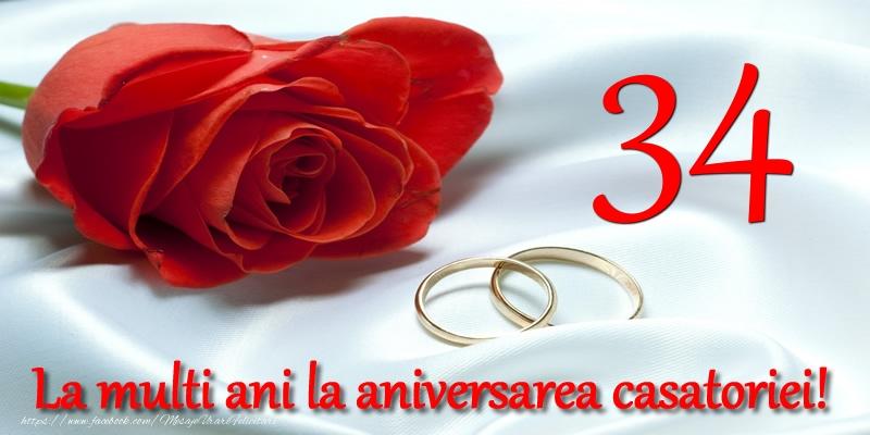Felicitari aniversare De Casatorie - 34 ani La multi ani la aniversarea casatoriei!