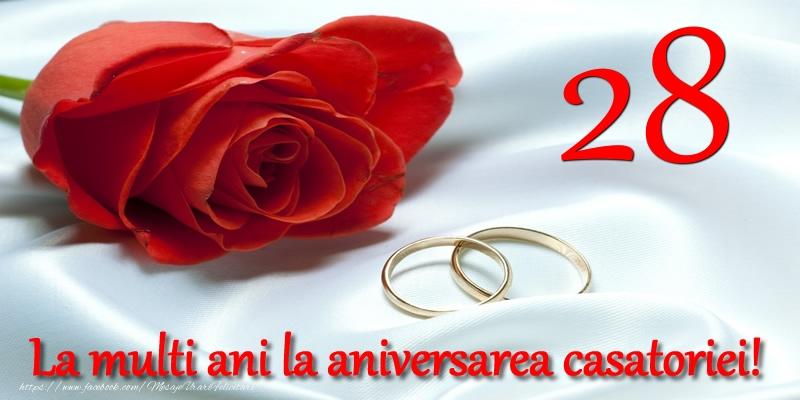 Felicitari aniversare De Casatorie - 28 ani La multi ani la aniversarea casatoriei!