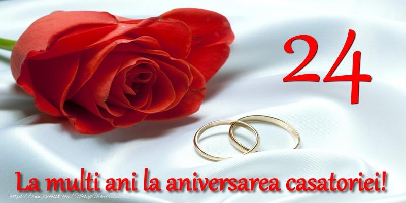 Felicitari aniversare De Casatorie - 24 ani La multi ani la aniversarea casatoriei!