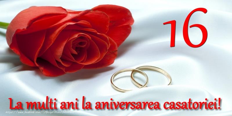 Felicitari aniversare De Casatorie - 16 ani La multi ani la aniversarea casatoriei!