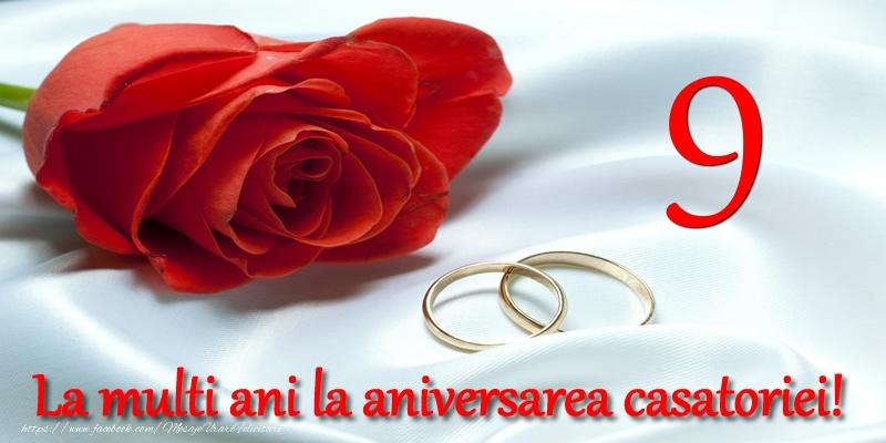 Felicitari aniversare De Casatorie - 9 ani La multi ani la aniversarea casatoriei!