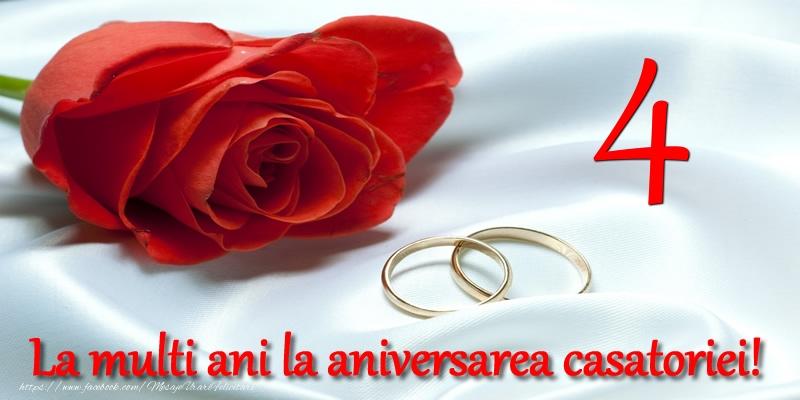 Felicitari aniversare De Casatorie - 4 ani La multi ani la aniversarea casatoriei!
