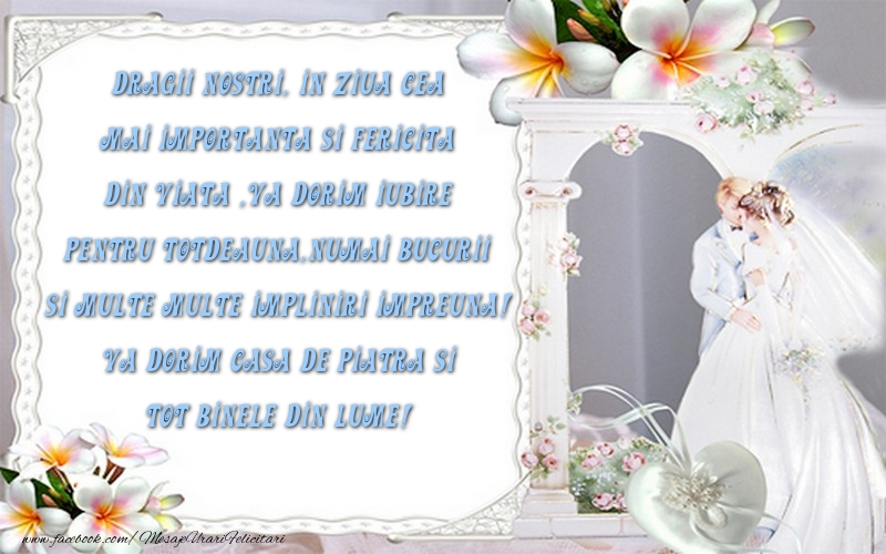 Felicitari aniversare De Casatorie - Va dorim Casa de Piatra si tot binele din lume!
