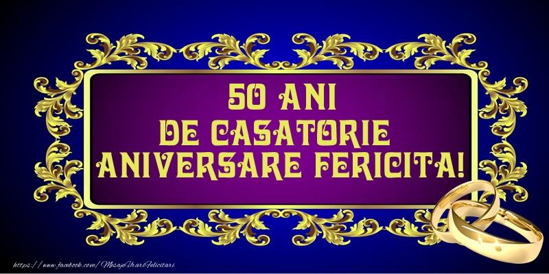 Felicitari aniversare De Casatorie - 50 ani de Casatorie Aniversare Fericita!