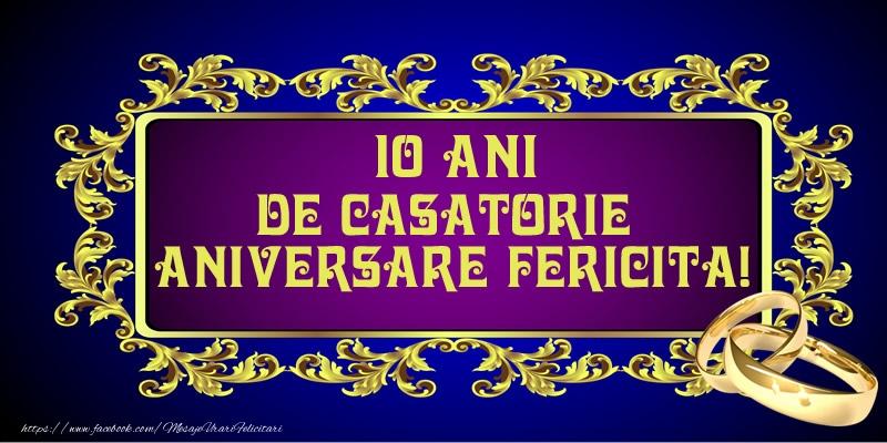 Felicitari aniversare De Casatorie - 10 ani de Casatorie Aniversare Fericita!