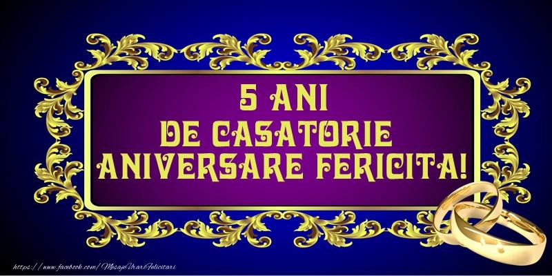 Felicitari aniversare De Casatorie - 5 ani de Casatorie Aniversare Fericita!