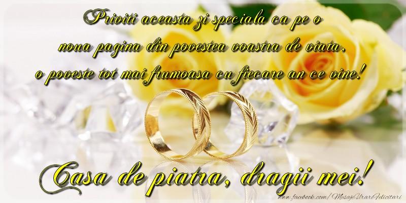 Felicitari aniversare De Casatorie - Casa de piatra, dragii mei!