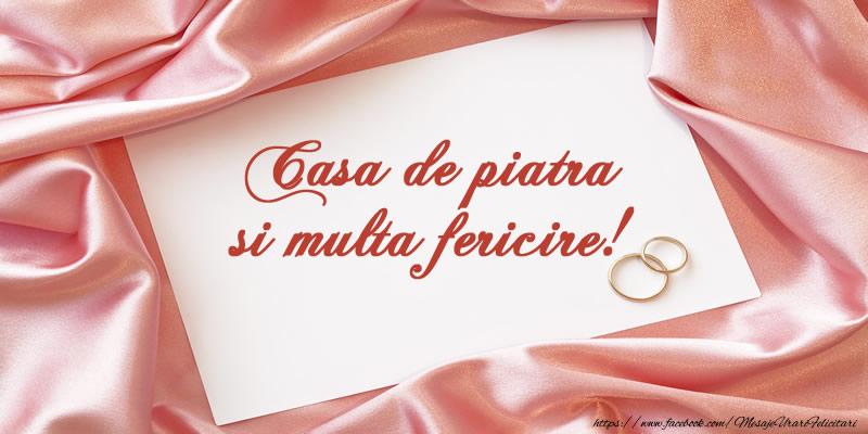 Felicitari aniversare De Casatorie - Casa de piatra si multa fericire!