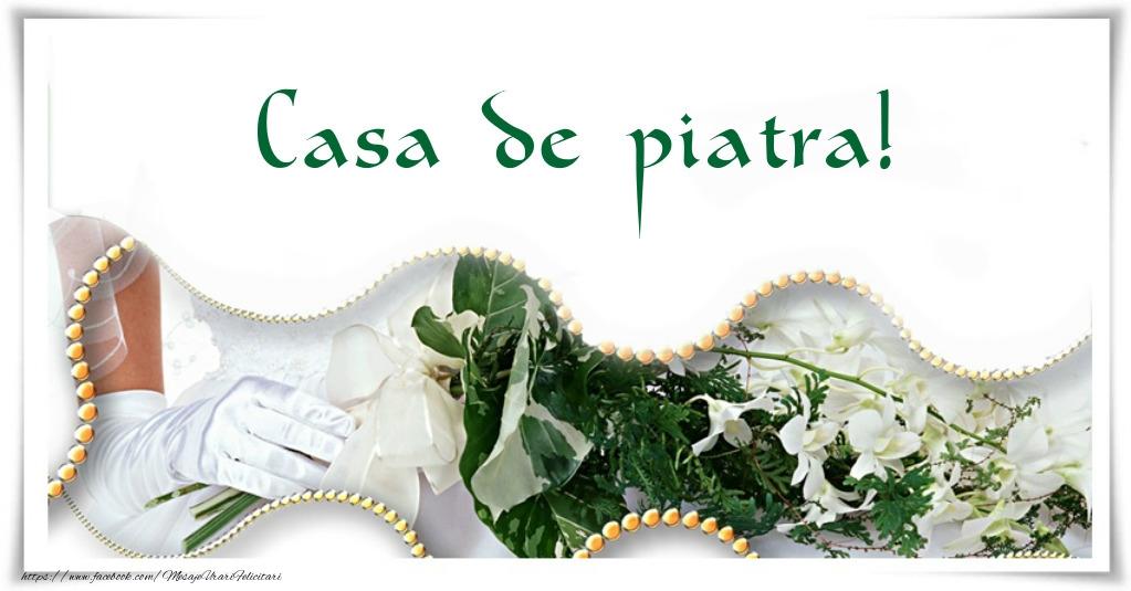 Felicitari aniversare De Casatorie - Casa de piatra!