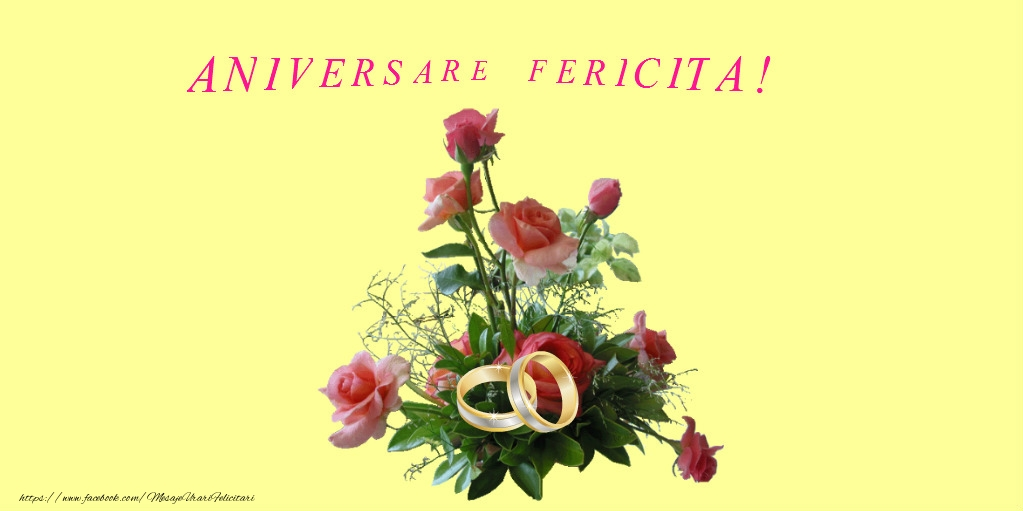 Felicitari aniversare De Casatorie - Aniversare fericita