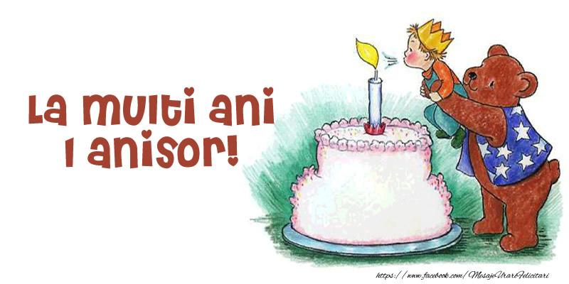 Felicitari aniversare Pentru Copii - La multi ani 1 anisor!