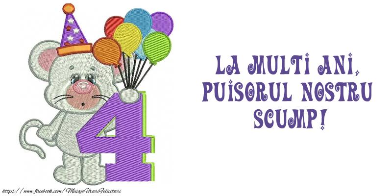 Felicitari aniversare Pentru Copii - Felicitare 4 ani! La multi ani,  puisorul nostru  scump!