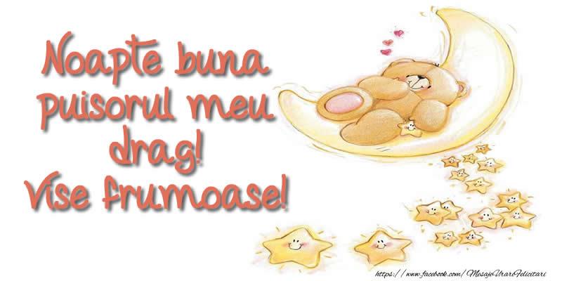 Felicitari aniversare Pentru Copii - Noapte buna puisorul meu drag! Vise frumoase!