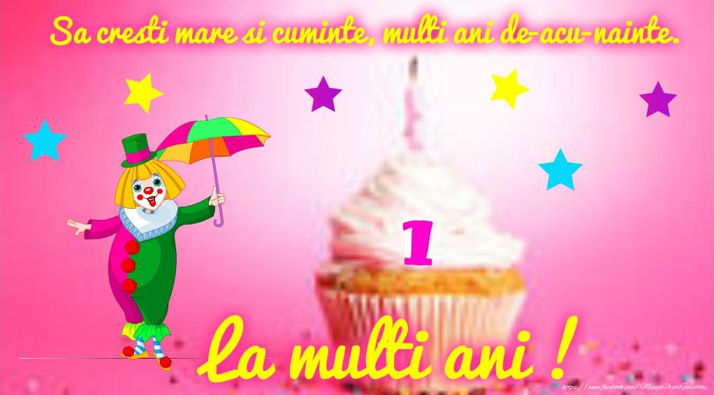 Felicitari aniversare Pentru Copii - La multi ani 1 an