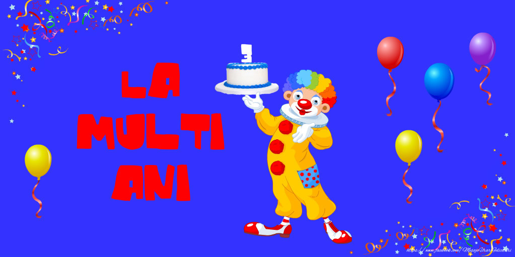 Felicitari aniversare Pentru Copii - La multi ani 3 anisori
