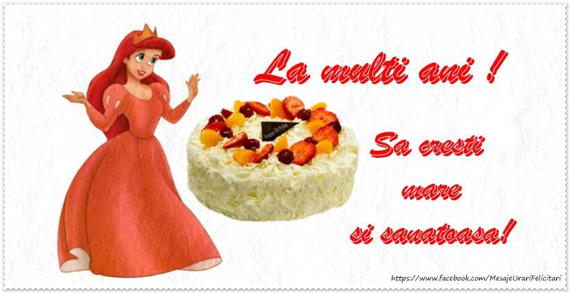 Felicitari aniversare Pentru Copii - Felicitare pentru fetite: Sa cresti mare si sanatoasa!