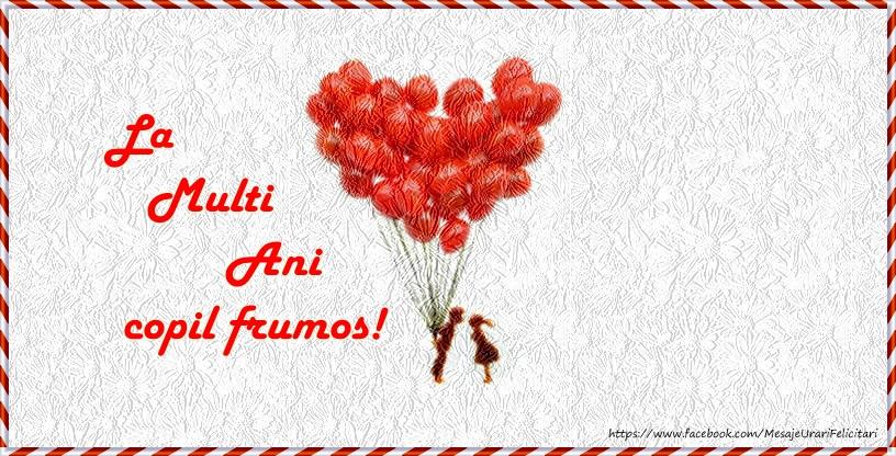 Felicitari aniversare Pentru Copii - La multi ani copil frumos!