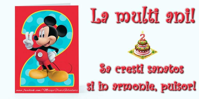 Felicitari aniversare Pentru Copii - La multi ani! Sa cresti sanatos si in armonie, puisor!