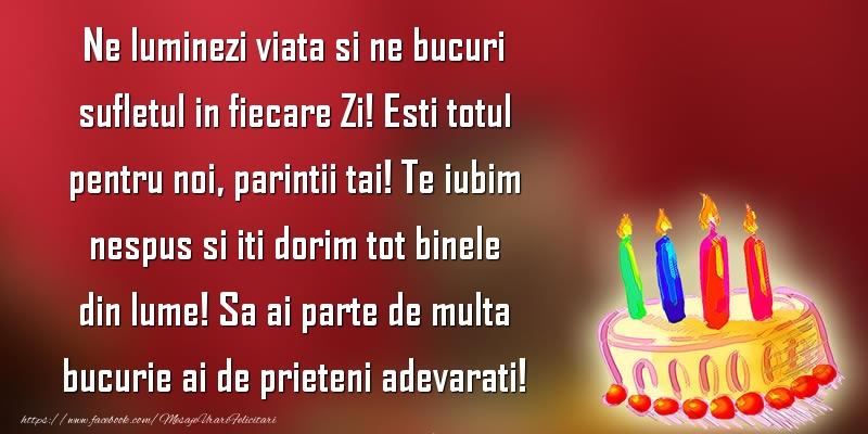 Felicitari aniversare Pentru Copii - Esti totul pentru noi, parintii tai!