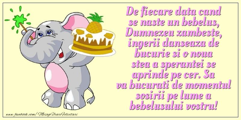 Felicitari aniversare Pentru Copii - De fiecare data cand se naste un bebelus, Dumnezeu zambeste