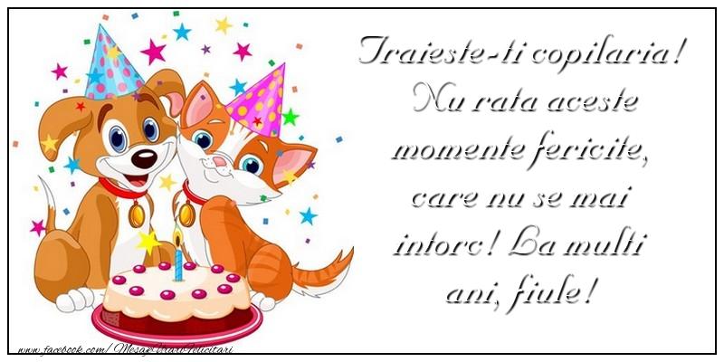 Felicitari aniversare Pentru Copii - Traieste-ti copilaria!