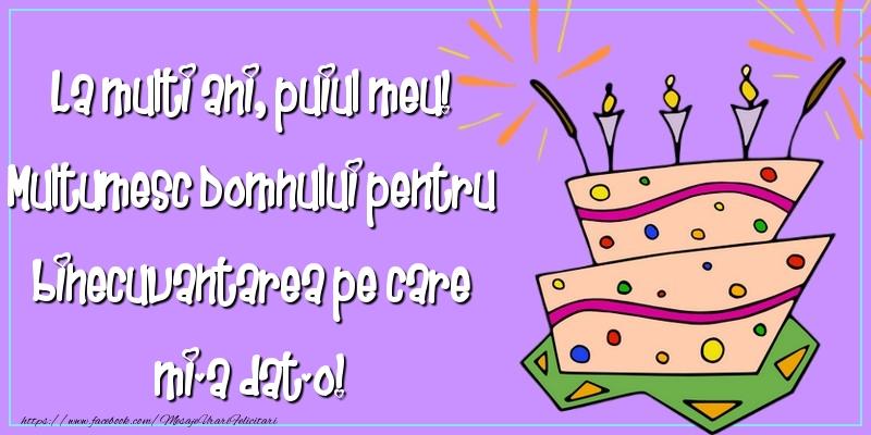 Felicitari aniversare Pentru Copii - La multi ani, puiul meu
