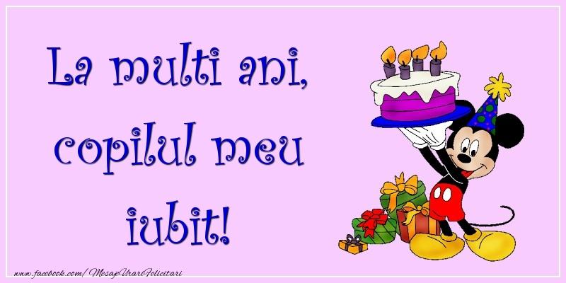 Felicitari aniversare Pentru Copii - La multi ani, copilul meu iubit!