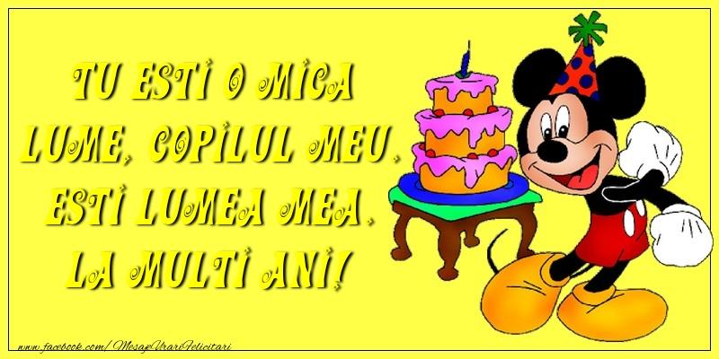 Felicitari aniversare Pentru Copii - Tu esti o mica lume