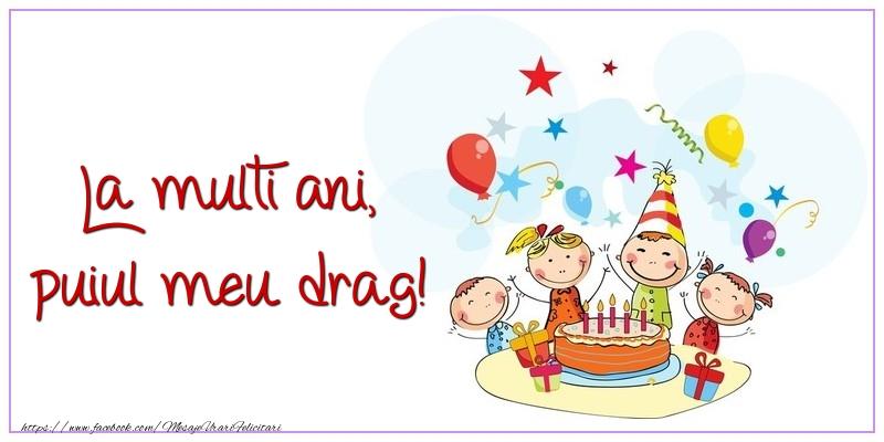 Felicitari aniversare Pentru Copii - La multi ani, puiul meu drag!
