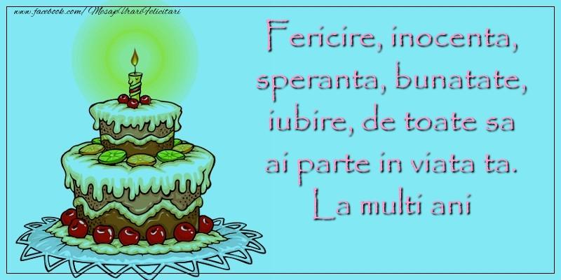 Felicitari aniversare Pentru Copii - Fericire, inocenta, speranta, bunatate, iubire