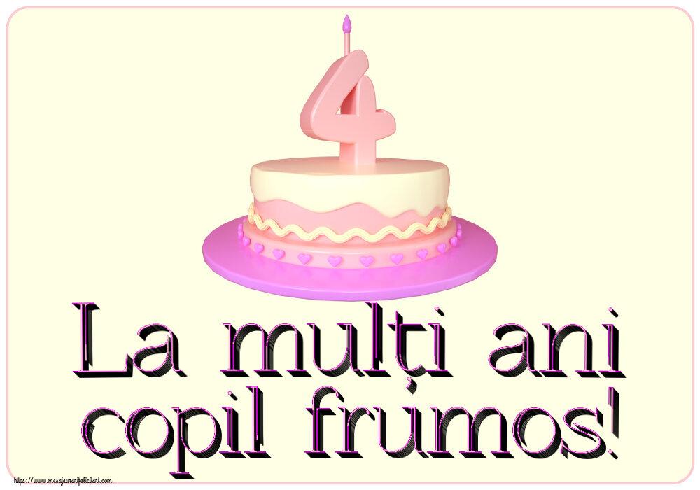 Felicitari aniversare Pentru Copii - La mulți ani copil frumos! ~ Tort 4 ani