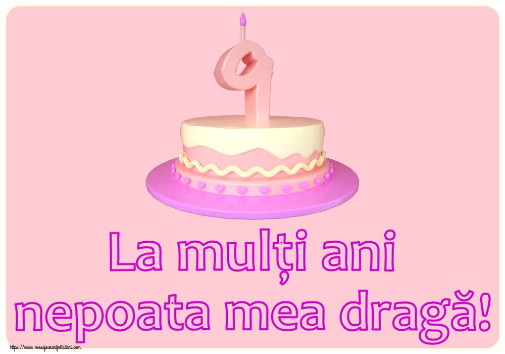 Felicitari aniversare Pentru Copii - La mulți ani nepoata mea dragă! ~ Tort 9 ani