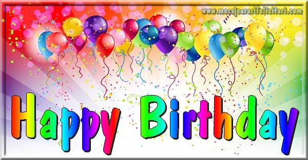 Felicitari Aniversare in limba Engleza - Happy Birthday