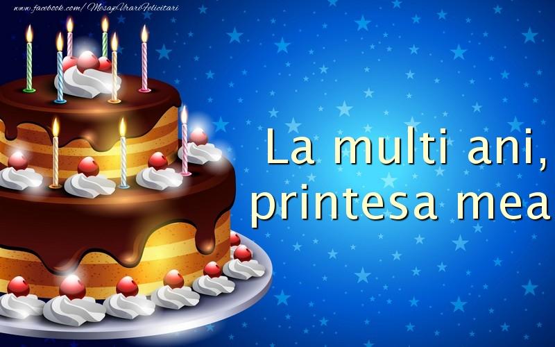 Felicitari aniversare De La Multi Ani - La multi ani, printesa mea!