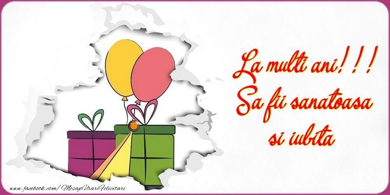 Felicitari aniversare De La Multi Ani - Sa fii sanatoasa si iubita