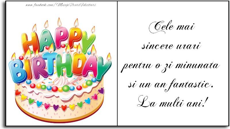 Felicitari aniversare De La Multi Ani - Cele mai sincere urari pentru o zi minunata si un an fantastic. La multi ani!