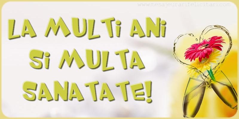 Felicitari aniversare De La Multi Ani - La multi ani